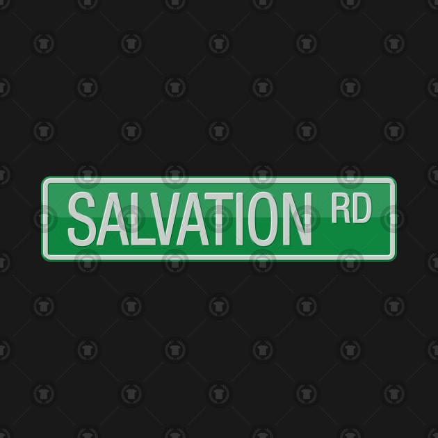 Salvation Road Street Sign T-shirt
