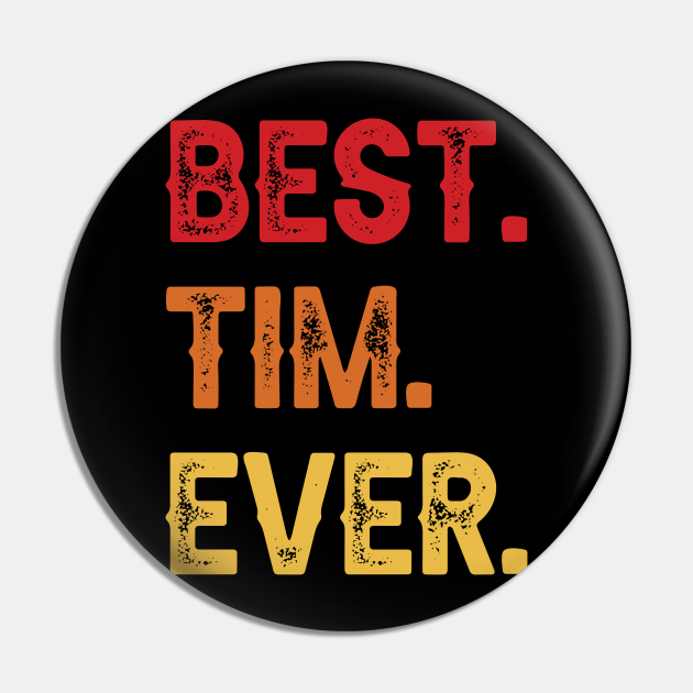 Best TIM Ever, TIM Second Name, TIM Middle Name