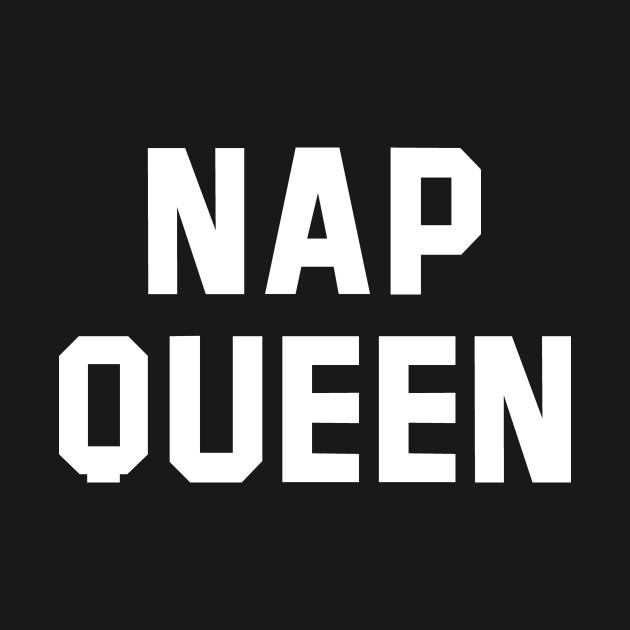 Nap Queen White Text