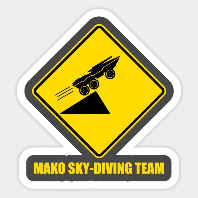 Mass effect Mako skydiving team - Mako - Sticker | TeePublic