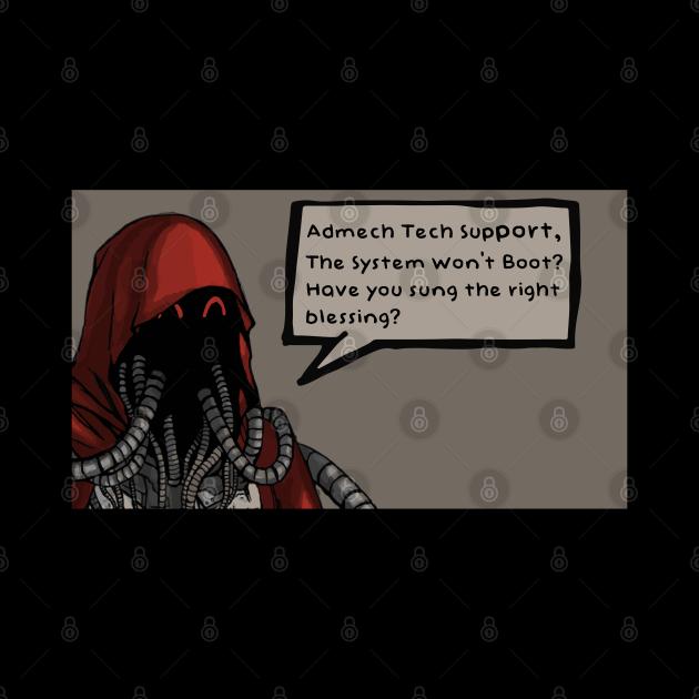 """""""Admech Tech Support"""" Adeptus Mechanicus Tech Priest Meme ..."""