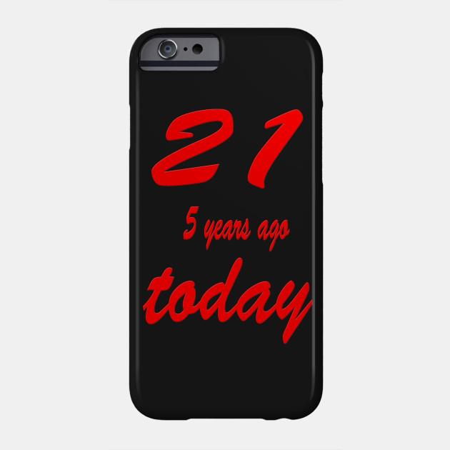 de82db4cc27 21 five years ago today 26th Birthday - Twenty One Birthday Red ...