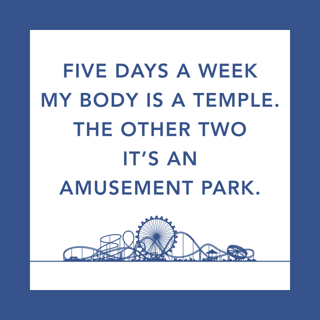 5 Days A Week My Body Is A Temple