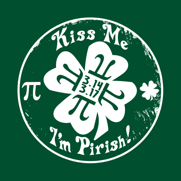 Epic Pi Day and St. Patrick's Day 2 in 1