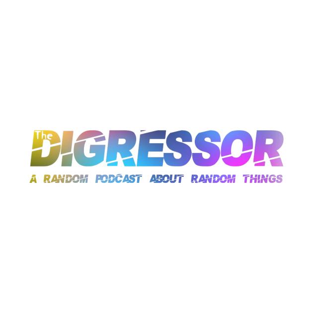 The Digressor