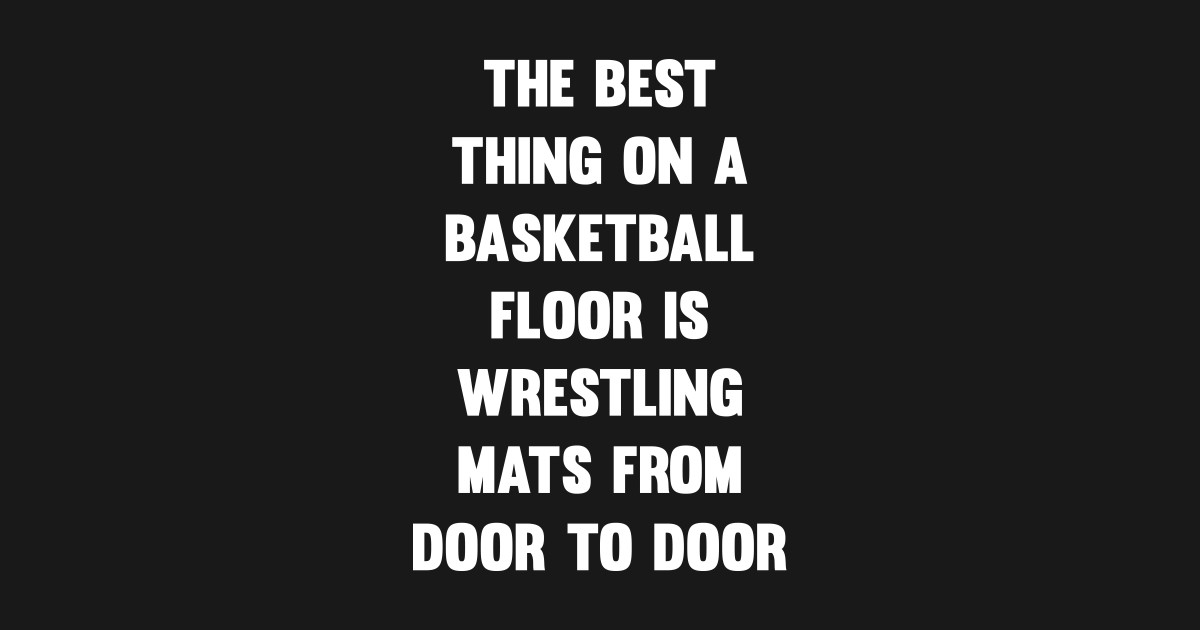 d85af54b Best Thing on Basketball Floor Funny Wrestling T-shirt Crewneck Sweatshirt