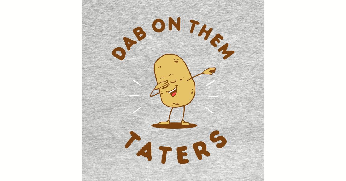 Excellent Dab On Em T-Shirts | TeePublic JU62