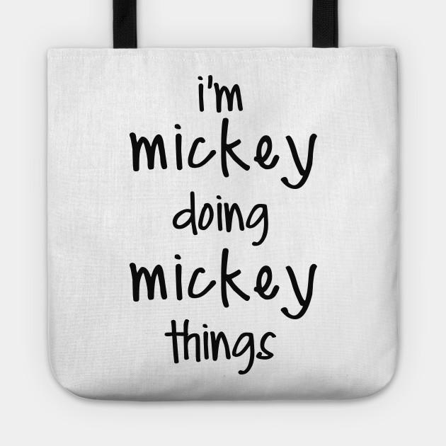 I'M MICKEY DOING MICKEY THINGS