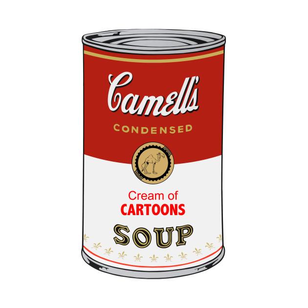 Camell's Cream of CARTOONS Soup