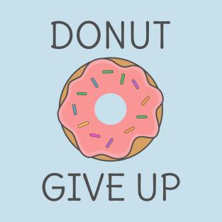 Funny Donut Pun t-shirts
