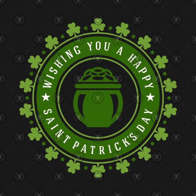 Wishing You a Happy Saint Patrick's Day