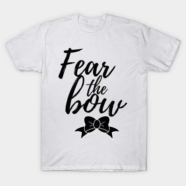 71561454f3 Fear the bow - Cheerleader - T-Shirt   TeePublic