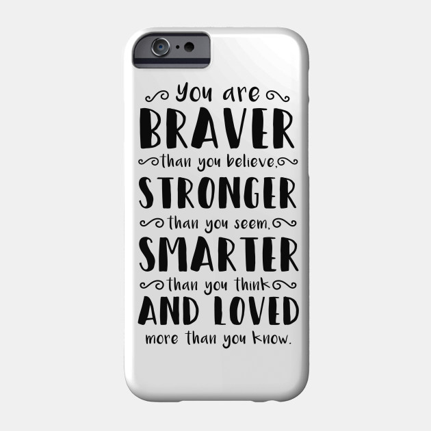 best sneakers 78e75 1d8e7 You Are Braver Than You Believe Winnie The Pooh