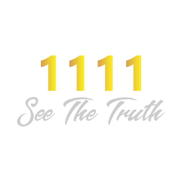 1111 - See The Truth