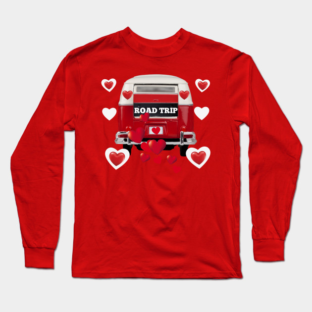 Valentine's Day Road Trip Long Sleeve T-Shirt
