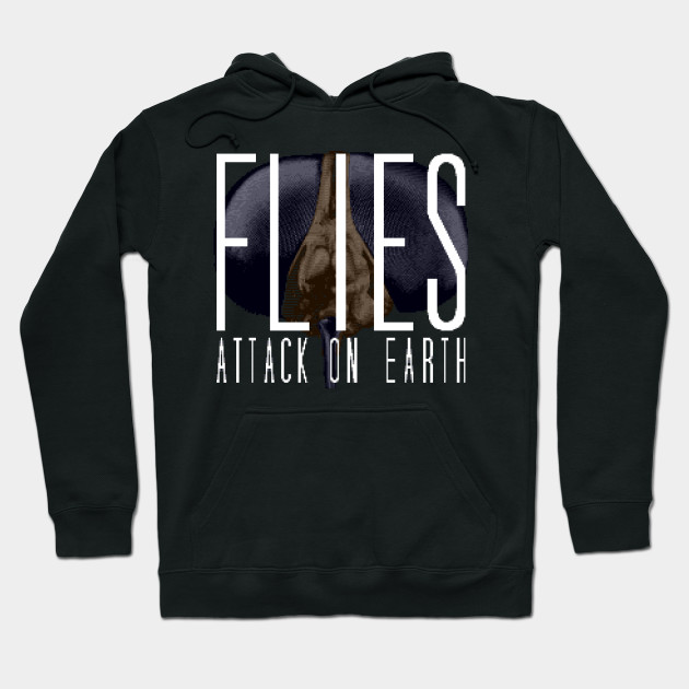 Flies: Attack on Earth Hoodie