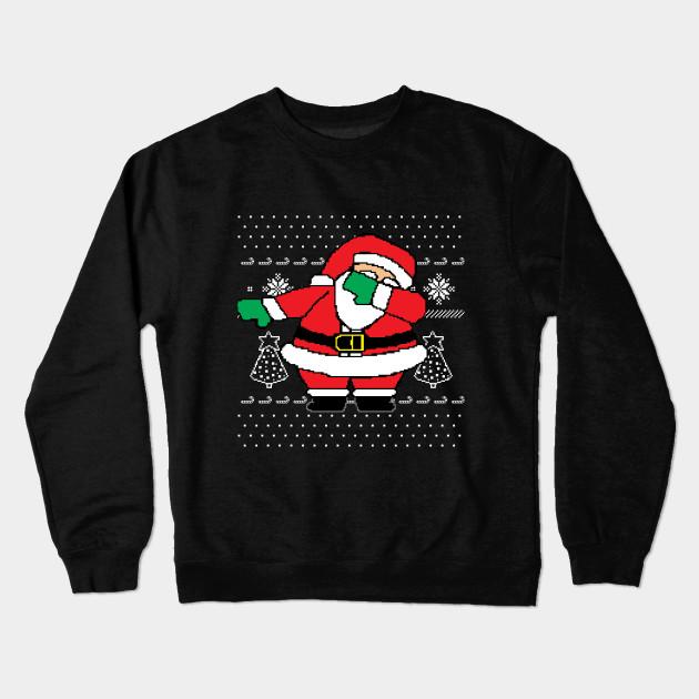 Dabbing Santa Ugly Christmas Sweater - Dabbing Santa - Crewneck ...