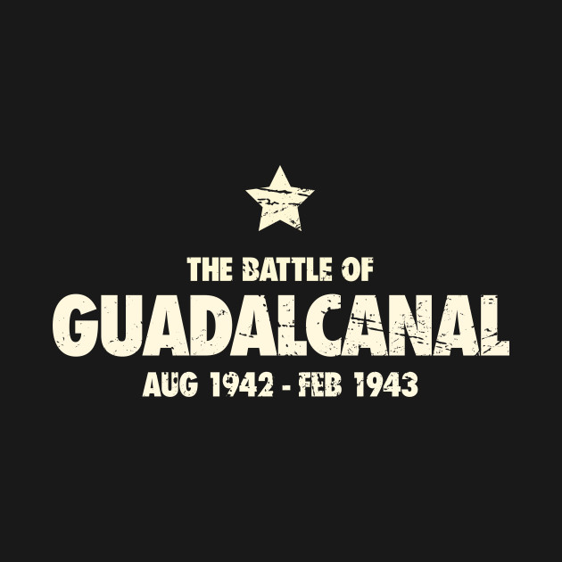 Battle Of Guadalcanal - World War 2 / WWII