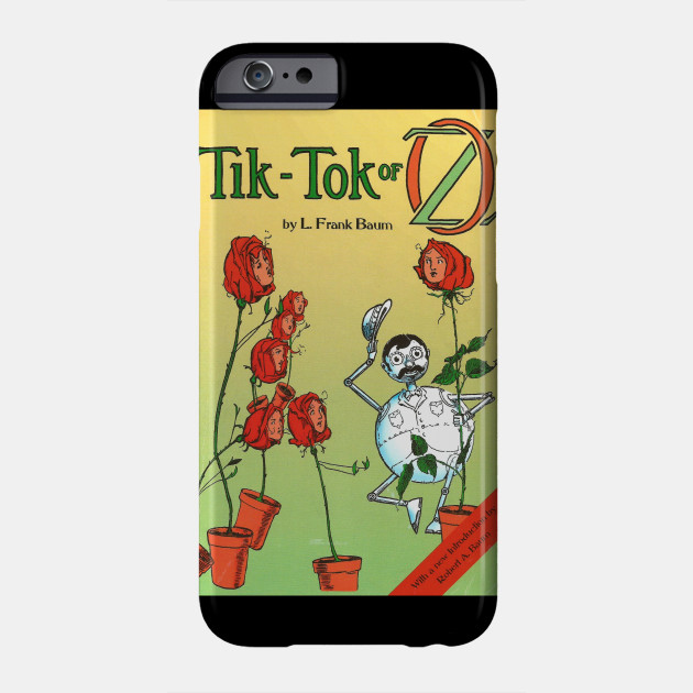 Tik-Tok of Oz L. Frank Baum Vintage Book Cover Phone Case