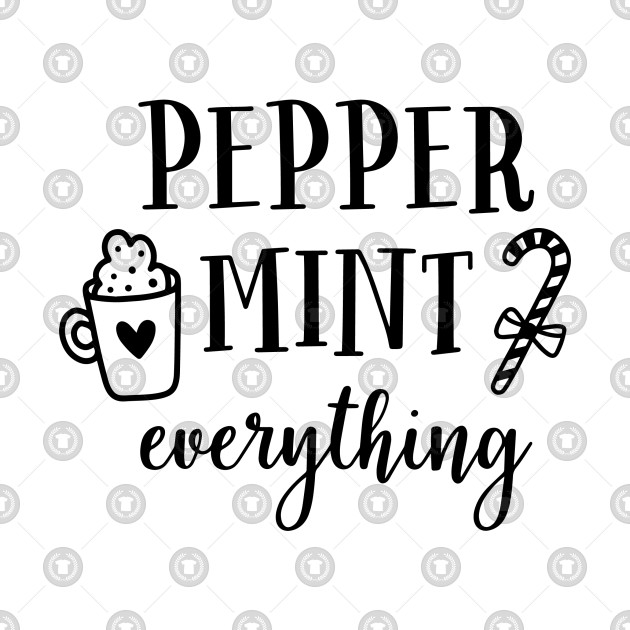 Peppermint Everything Typographic