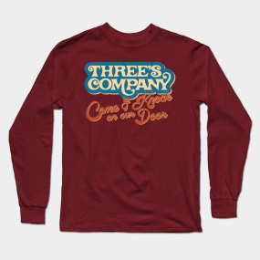 ef49ebea Threes Company Long Sleeve T-Shirts | TeePublic