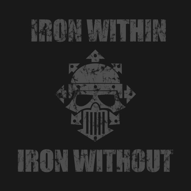 Iron Within Iron Without
