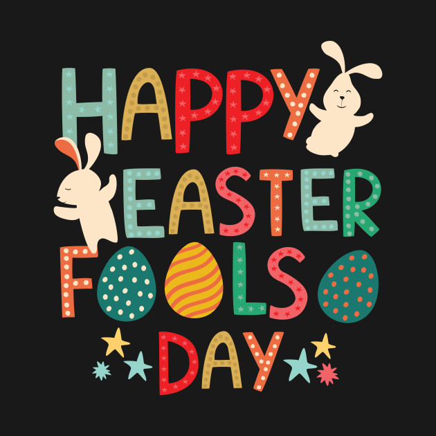 Image result for happy easter fools day
