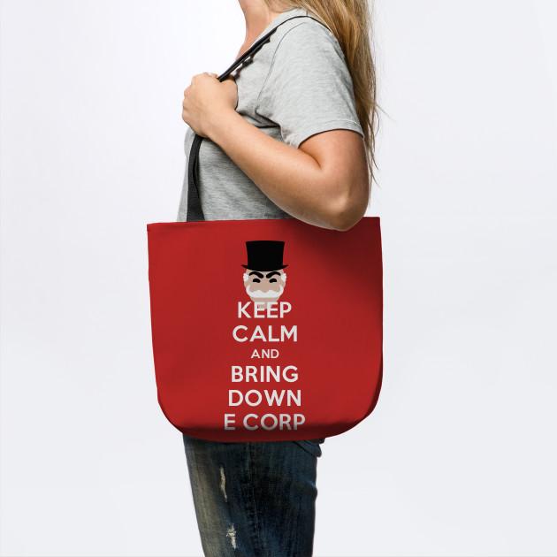 Keep Calm and Bring Down E Corp
