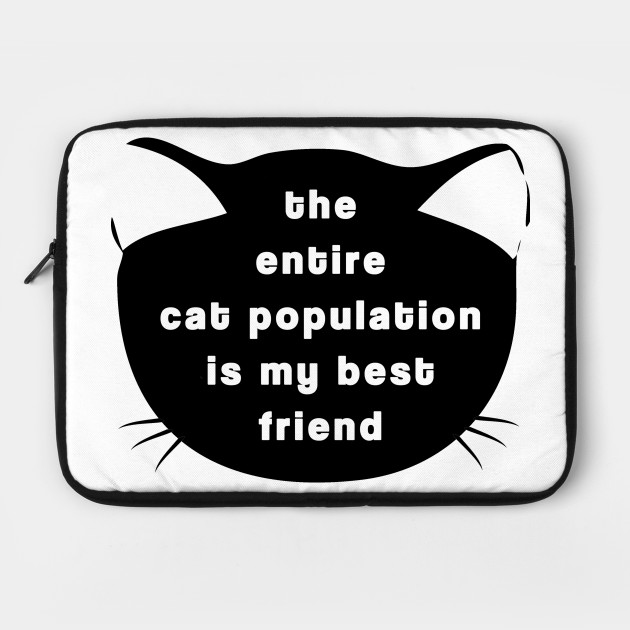 The Entire Cat Population...