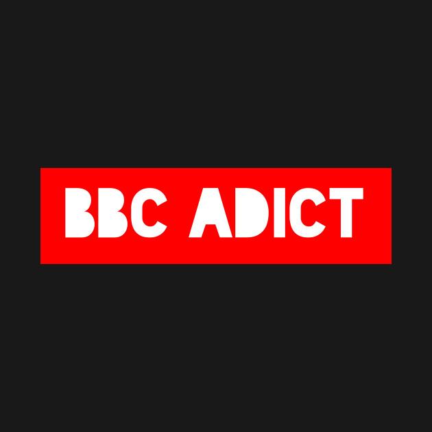 BBC ADDICT