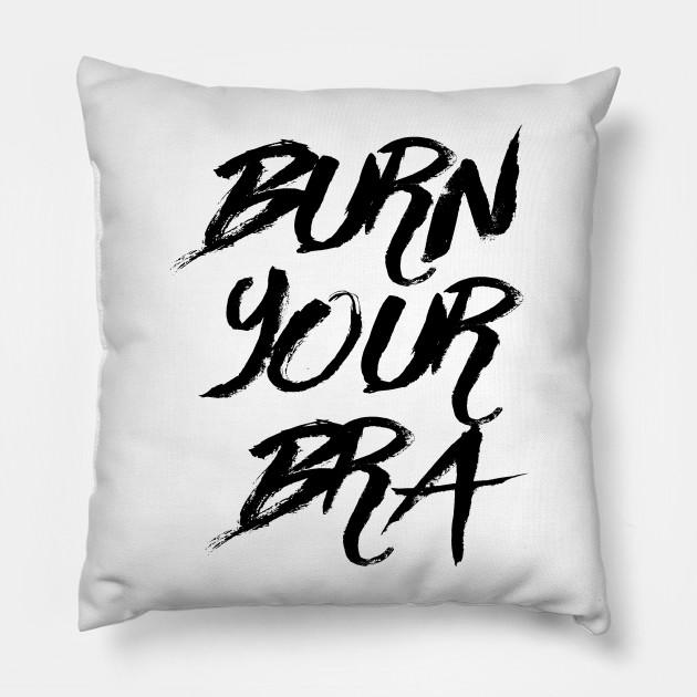 Burn Your Bra 2