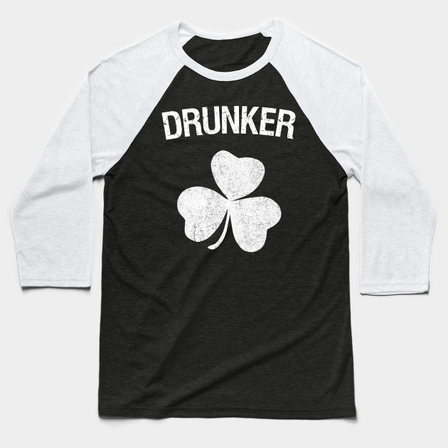 Drunker St. Patrick's Day Group Baseball T-Shirt