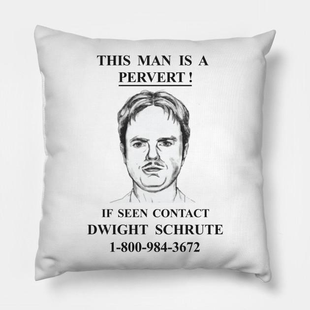 61cdaa18f9b13 This Man Is A Pervert - Contact Dwight Schrute - The Office - Pillow ...