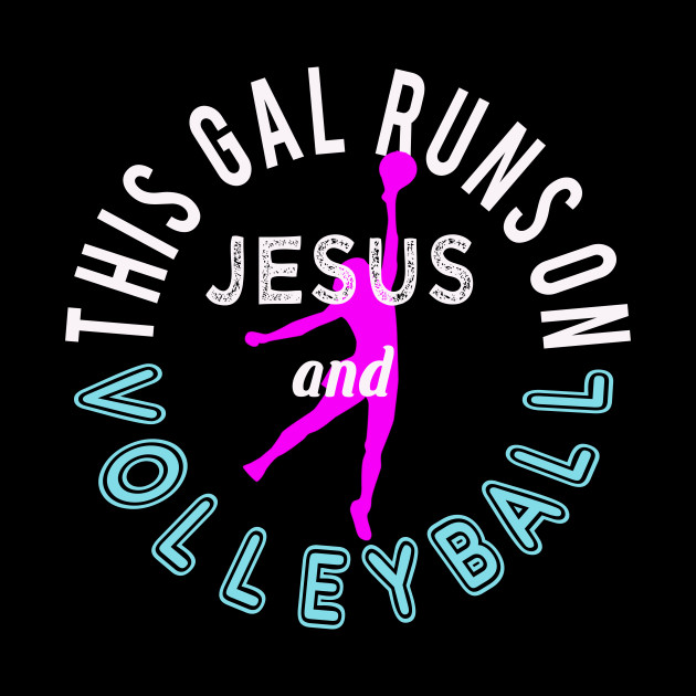 Awesome Christian Volleyball Gift - She Runs on Jesus & Volleyball