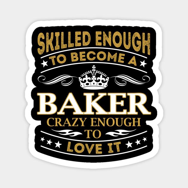Baker Skilled Enough