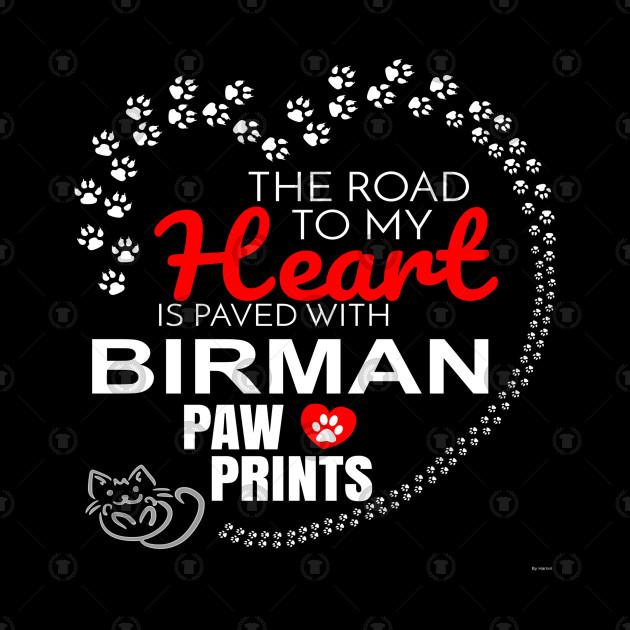 My Birman Paw Prints - Gift For Birman Parent