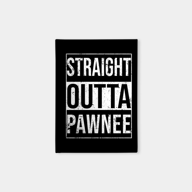 Straight Outta Pawnee