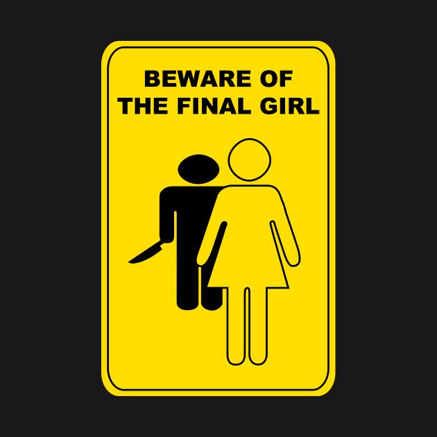 Beware Of The Final Girl
