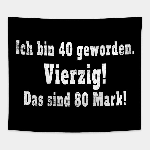 Spruch 40 Geburtstag