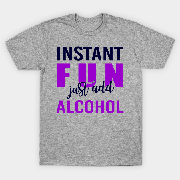 Just Add Beer SarcasticAdult Cool Drinking Graphic Gift Idea Humor Funny TShirt