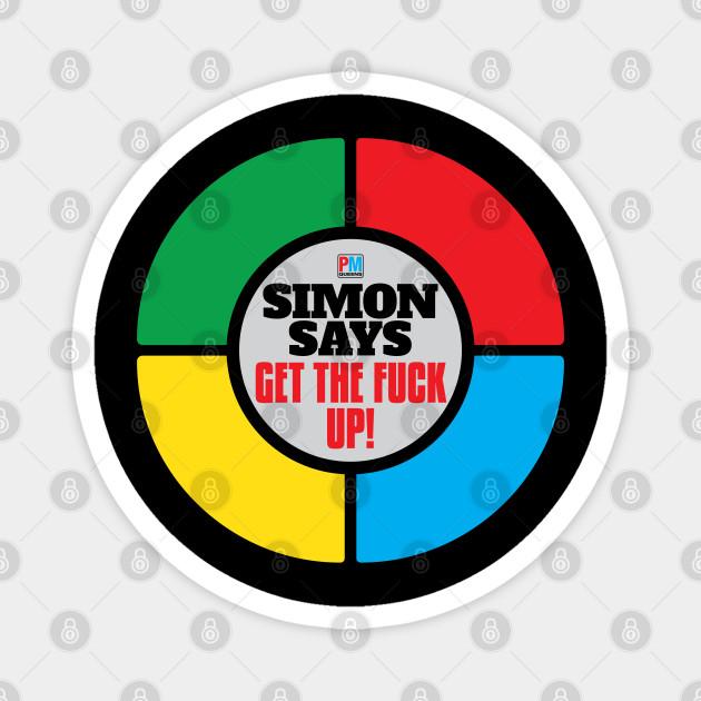 SIMON SAYS....!!