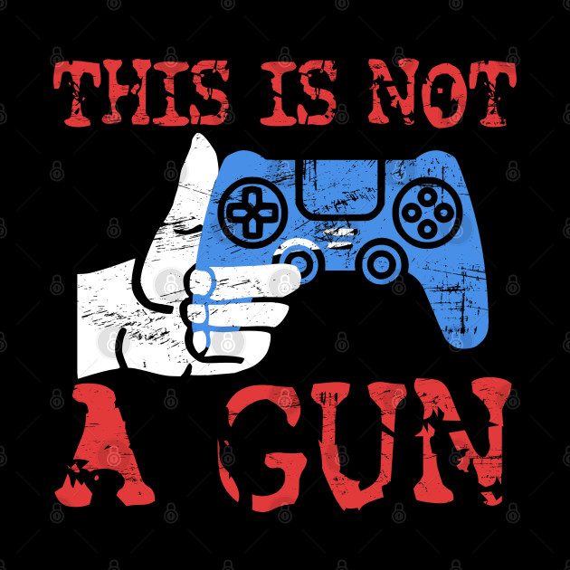 This is not A Gun Video Games are not to Blame