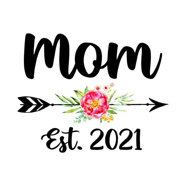 Cute Funny Sayings for New Mom Est 2021