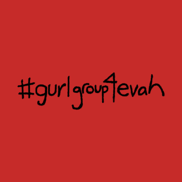 Paula's #gurlgroup4evah Shirt - Crazy Ex-Girlfriend