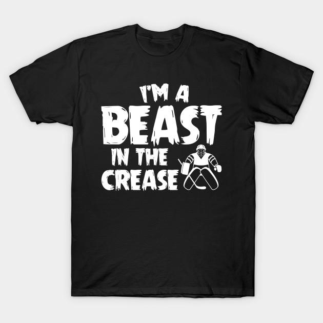 Ice Hockey Goalie Beast In Crease Shirt Funny Ice Hockey Goalie