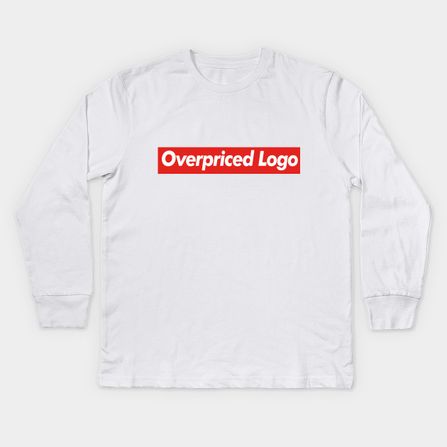 303be9804 Funny Supreme Parody Mashup - Overpriced Logo - Supreme - Kids Long ...