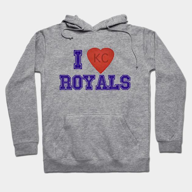 51032e6b135 I LOVE Kansas City Royals! - I Love Kansas City Royals - Hoodie ...
