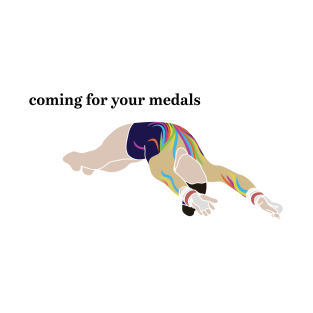 Coming For Your Medals (black text)
