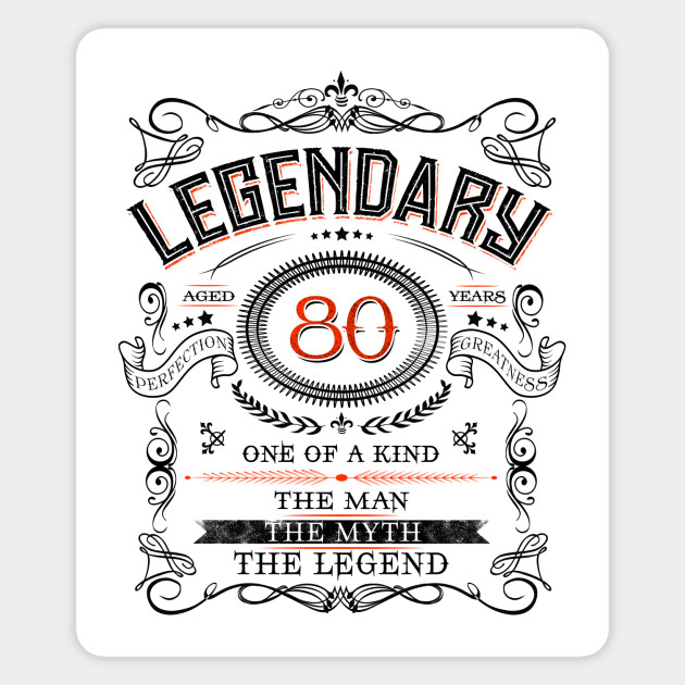 80th birthday gift idea Legendary at 80