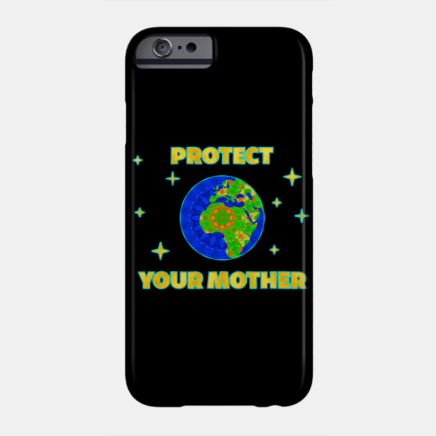 Geometric Mandala - Climate Change - Protect Your Mother Phone Case